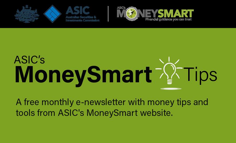 ASIC's MoneySmart Tips