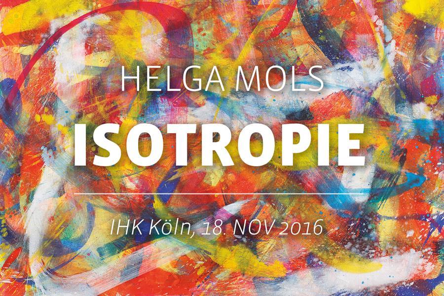 ISOTOPE. Neue Bilder von Helga Mols