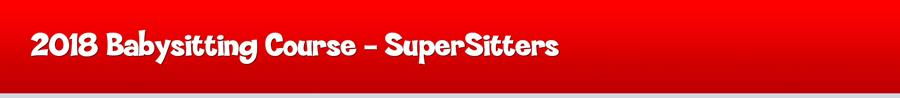 2018 SuperSitter Courses