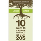 10 Ways to Change the World in Your 20s