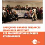 Aperçu des grandes tendances mondiales affectant les administrations locales et régionales