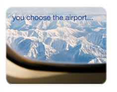 you choose the airport...