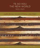 Te Ao Hou: The new world by Judith Binney