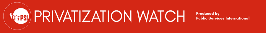 Privatization Watch Newsletter - All issues