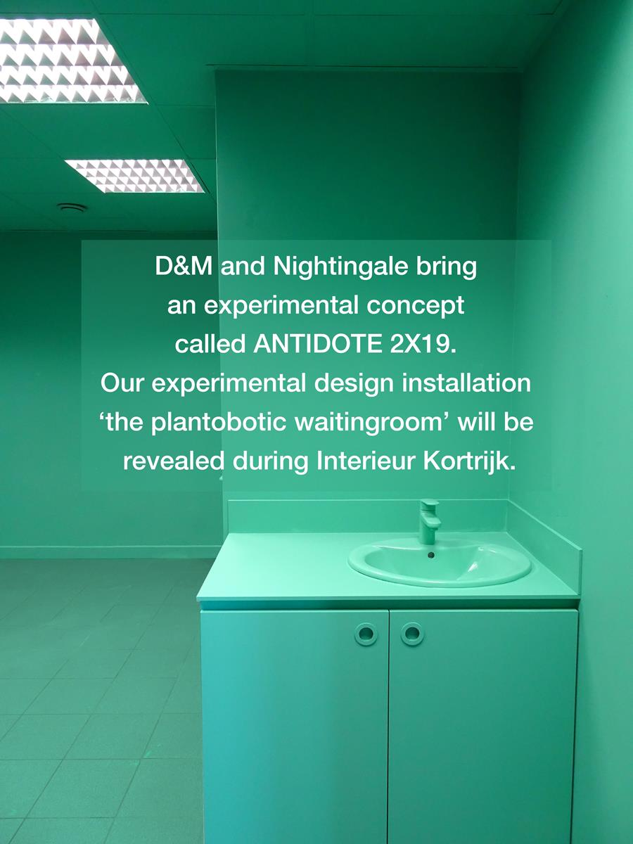 D&M and Nightingale bring an experimental concept called 'Antidote 2X19' at Interieur Kortrijk. Our experimental design installation will be revealed during Biennale 2018. Interieur Kortrijk - 2018 City festival October 18th - November 4th St Maarten Hospital Kortrijk, Belgium