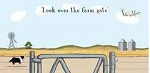 Look over the farm gate cartoon image showing farm dog, light plane, silos, windmill and gate leading to a paddock.