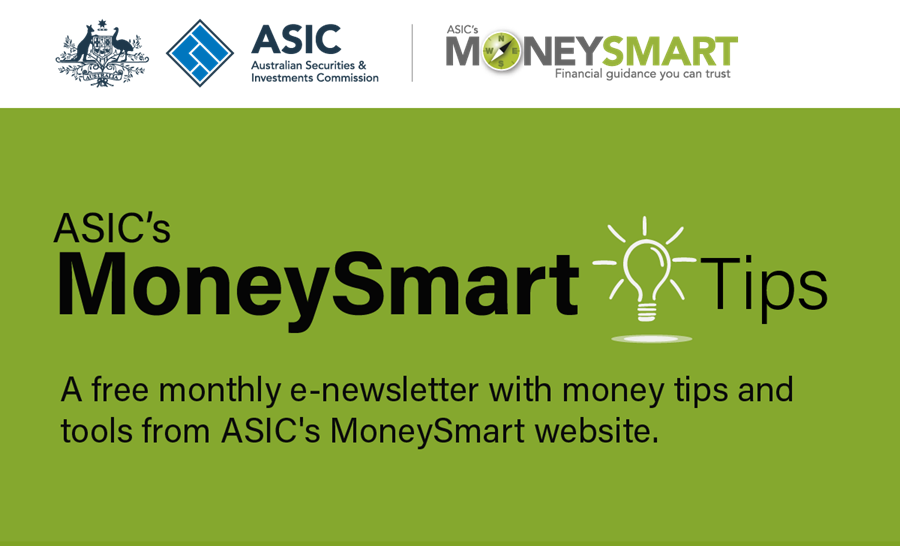 ASIC's MoneySmart Tips