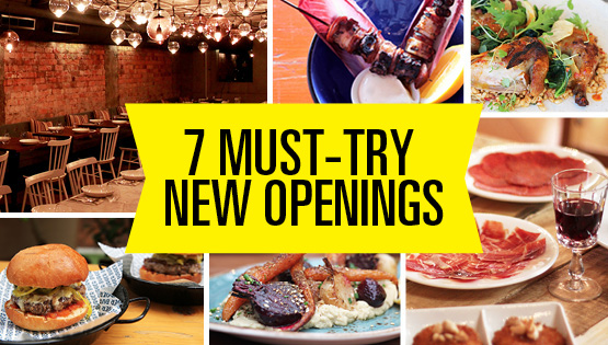 7 OF THE BEST NEW OPENINGS
