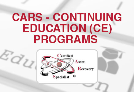 CARS Program 	Certified Asset Recovery Specialist (CARS) National Certification Program