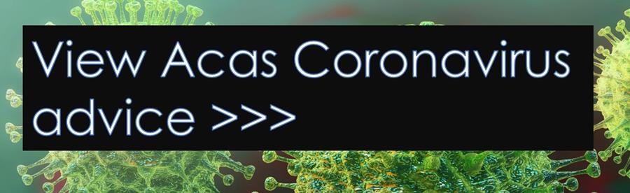 Acas Coronavirus advice
