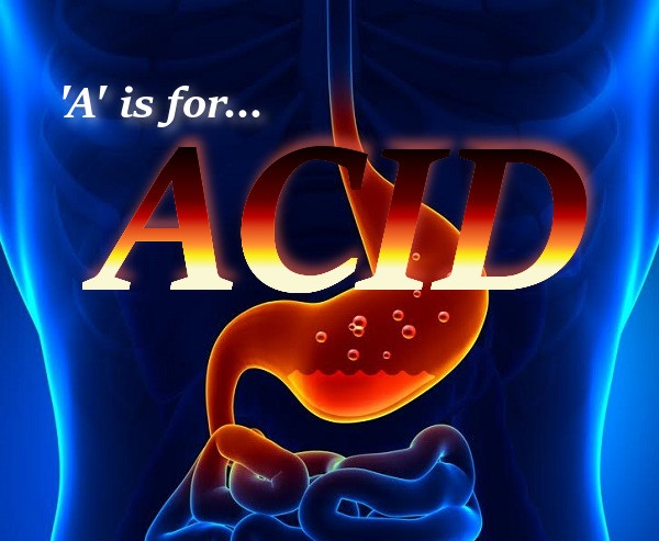 A is for Acid