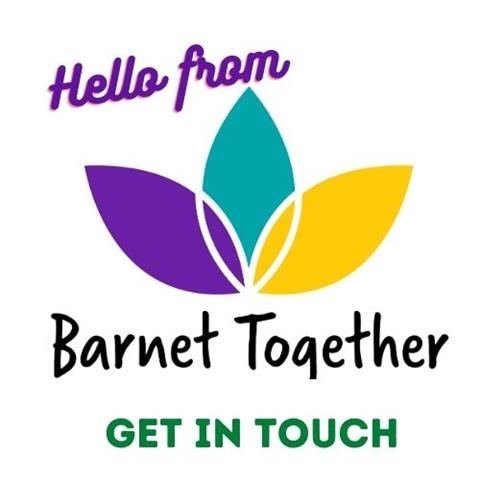 Hello from Barnet Together - Get in Touch