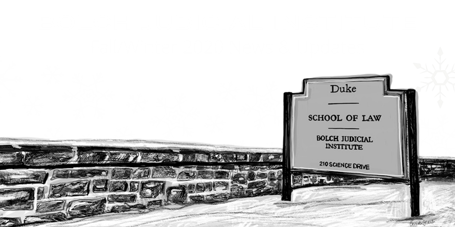 Bolch Judicial Institute | Fall/Winter 2020 News and Updates