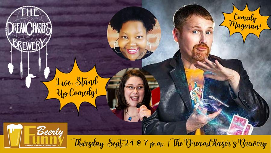 DreamChaser's Comedy Night Sept 24