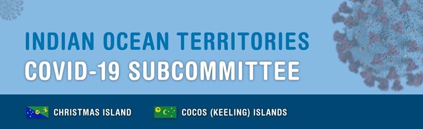Indian Ocean Territories Covid-19 Subcommittee banner