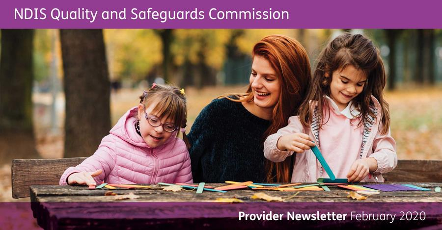 NDIS Quality and Safeguards Commission Provider Newsletter
