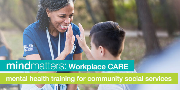 Registration for Workplace CARE certification: Community Social Services now open