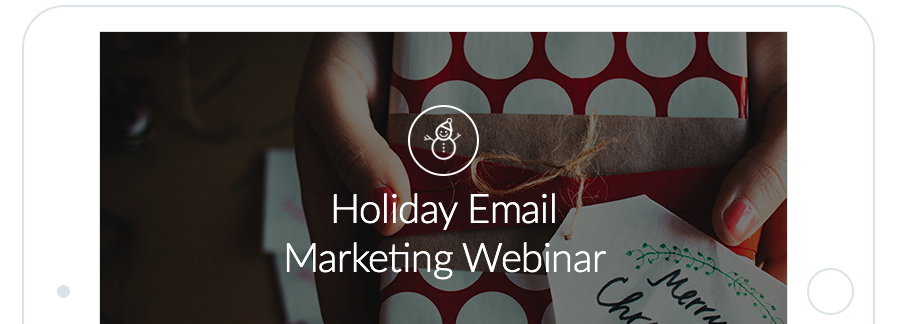 Join our Holiday Webinar