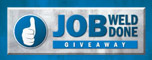 Job Weld Done Giveaway
