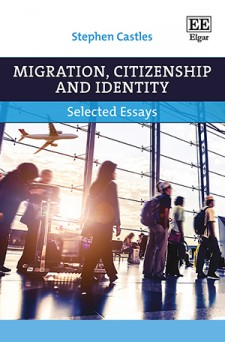 Migration, Citizenship and Identity: Selected Essays, Stephen Castles