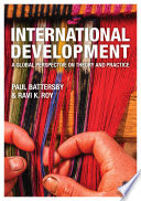 International Developmentt: A Global Perspective on Theory and Practice