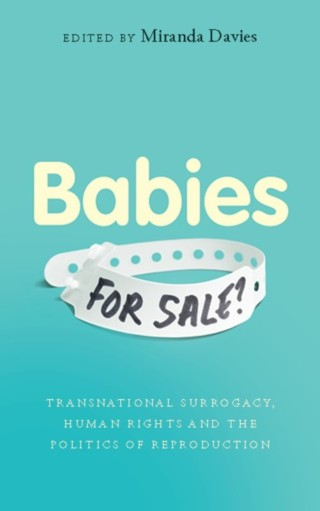 Dempsey, D. and Kelly, F. (2017) Transnational third-party assisted conception: pursuing the desire for 'origins' information in the internet era, in Davies, M. (ed.) Babies for Sale?: Transnational Surrogacy, Human Rights and the Politics of Reproduction, Zed Books, London.https://www.zedbooks.net/shop/book/babies-for-sale/forthcoming/