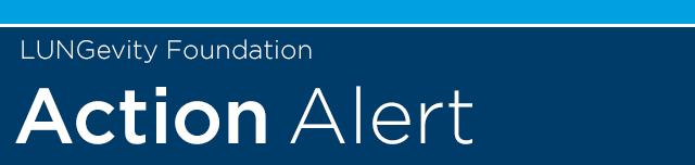 LUNGevity Action Alert