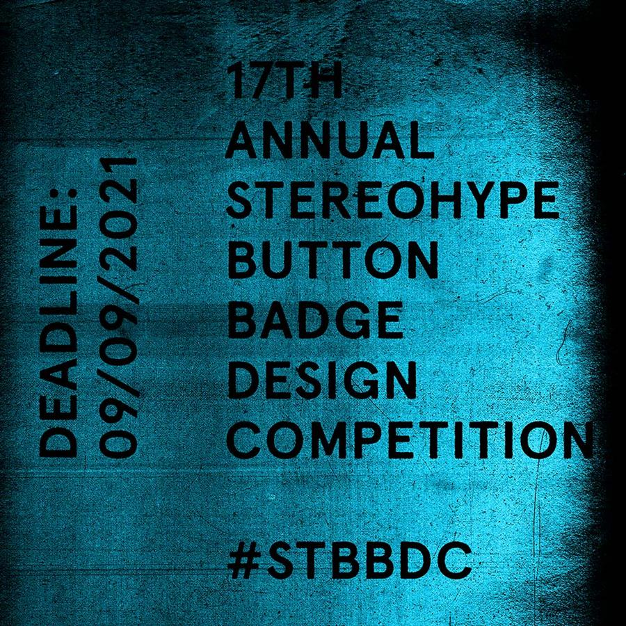 17th annual Stereohype Button Badge Design Competition (2021) #STBBDC