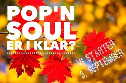 Pop'n Soul sæsonstart 3. september