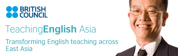 TeachingEnglish Asia - Transforming English teaching across East Asia