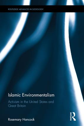 Islamic Environmentalism Activism in the United States and Great Britain