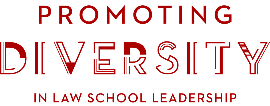 Promoting Diversity in Law School Leadership graphic text