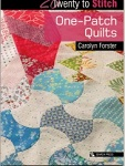 Twenty to Stitch - One Patch quilts from Carolyn Forster