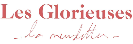 Les Glorieuses - Liberté, Egalité, Sororité