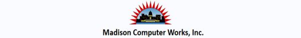 Madison Computer Works  Inc.