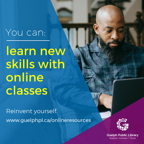 Library advertisement. You can learn new skills with online classes. Reinvent yourself. d.service.