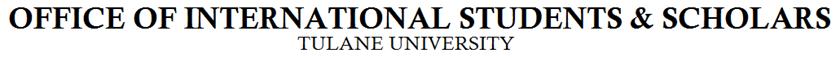 Tulane University Office of International Students and Scholars