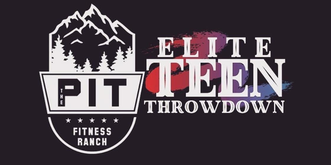 The Pit Fitness Ranch Elite Teen Throwdown Gains Steam