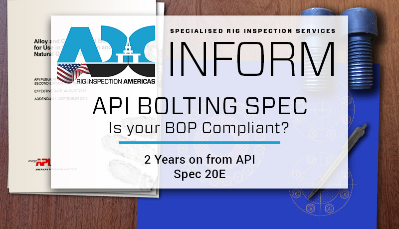 API Bolting spec - is your BOP Compliant?