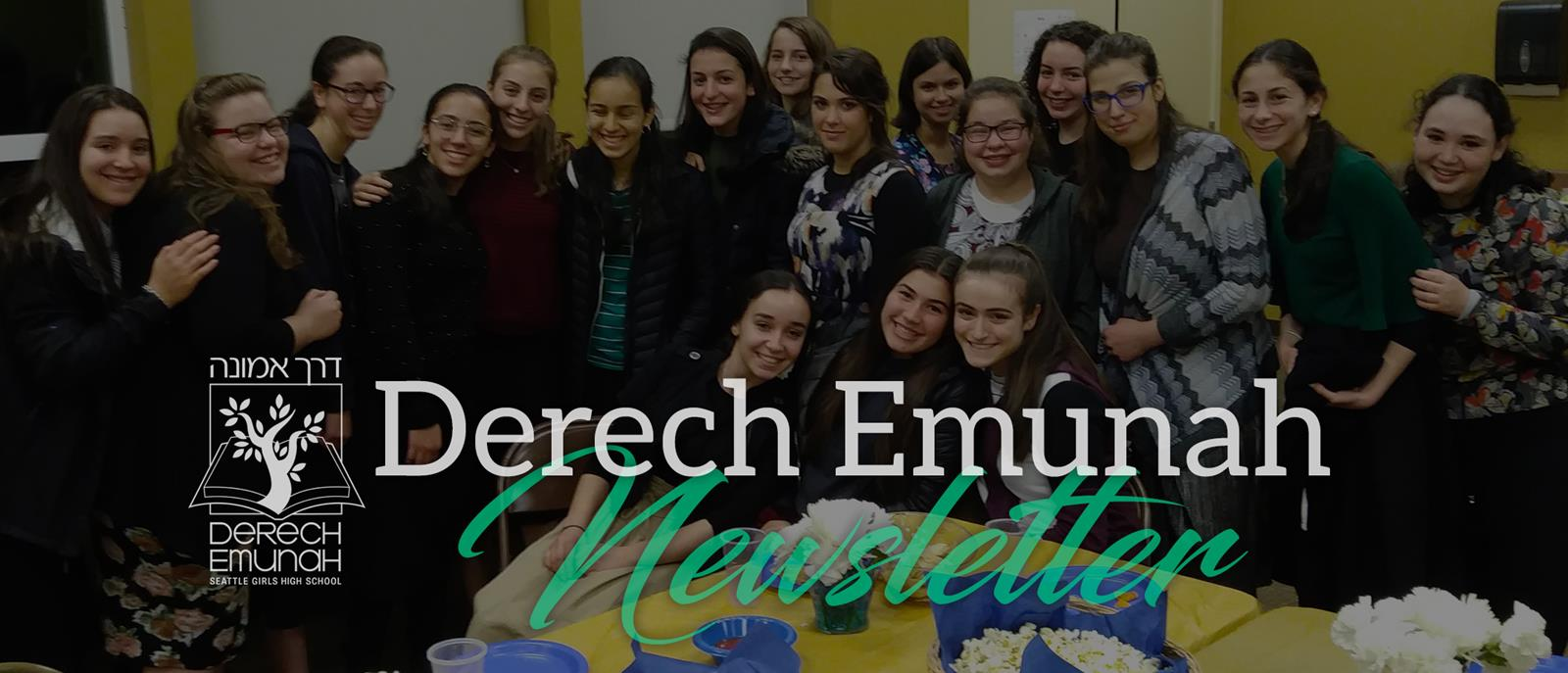 Derech Emunah Newsletter