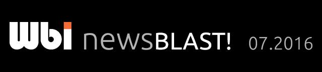 Wbi NewsBlast! 07.2016