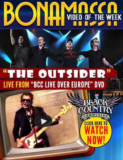 Joe Bonamassa Video of the Week. Black Country Communion 'The Outsider' from 'Live Over Europe'. Watch now!