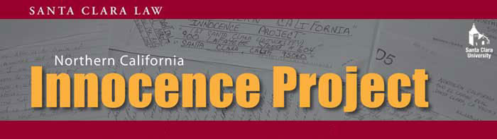 Northern California Innocence Project e-news