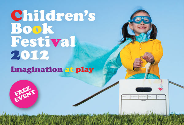 Children's Book Festival 2012 - Imagination at play - Free event