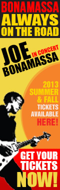 Bonamassa Always on the Road. Joe Bonamassa in concert. 2013 Summer & Fall tickets available here! Get your tickes now!