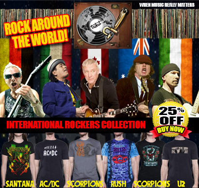 Tribut, when music really matters. Rock around the world! International Rockers Collection 25% off. Buy Now! Santana, AC/DC, Scorpions, Rush, U2.