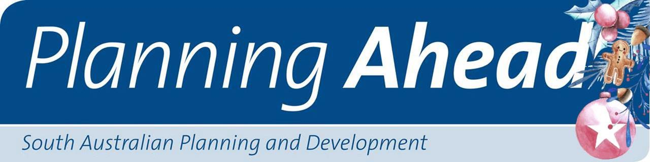 Planning Ahead - South Australian Planning and Development