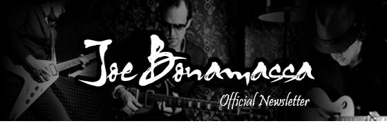 Joe Bonamassa Official Newsletter