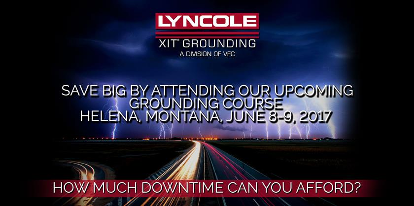 Lyncole. How Much Downtime Can You Afford? Save big by attending our upcoming Houston, Texas Grounding Course, April 20-21, 2017