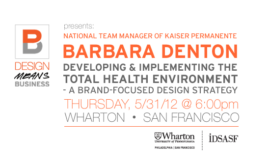 Design Means Business  |  Barbara Denton of Kaiser, May 31